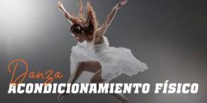 Danza - Acondicionamiento Físico