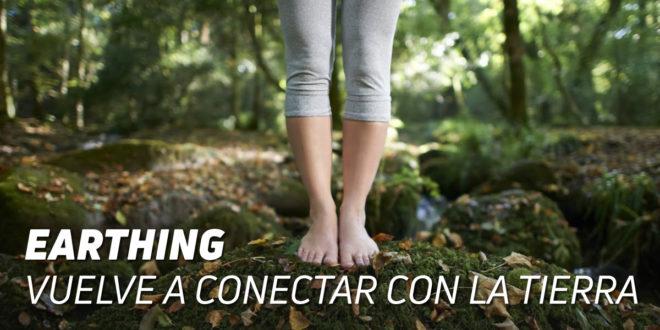 Earthing: Vuelve a Conectar con la Tierra