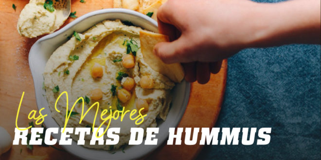 Día Internacional del Humus, recetas para comer legumbres de manera sana
