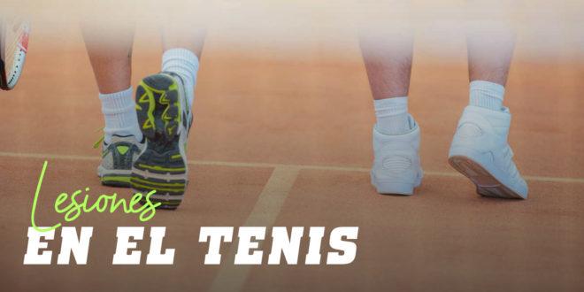 ¿Cómo y Por Qué se lesiona un Tenista?