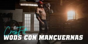 WODs de CrossFit con Mancuernas