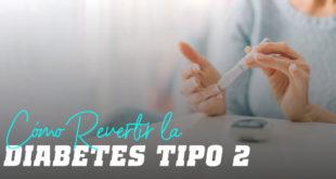 Revertir Diabetes Tipo 2