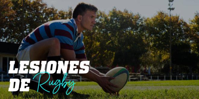 Lesiones de Rugby: ¿Cuáles son las más comunes?