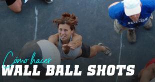 Cómo hacer wall ball shot