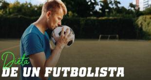 ¿Cuál es la Dieta de un Futbolista?