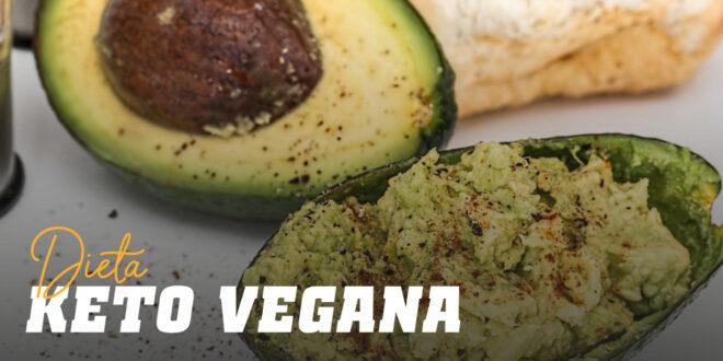 Dieta Cetogénica Vegana: Todo lo que tienes que Saber