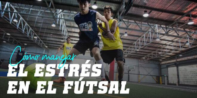 ¿Cómo Manejar el Estrés en el Futsal?