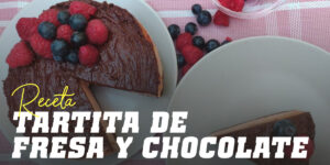 Tartita de fresa y chocolate