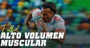 Alto Volumen Muscular y Rendimiento en el Fútbol