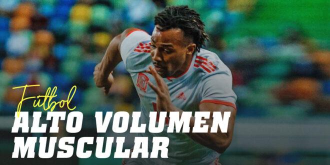 ¿Afecta el Volumen Muscular al Rendimiento del Futbolista?