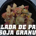 Ensalada de Pasta con Lecitina de Soja
