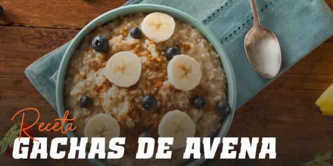 Gachas de Avena: Un desayuno delicioso