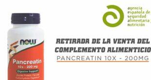 Producto Retirado Pancreatin Now Foods