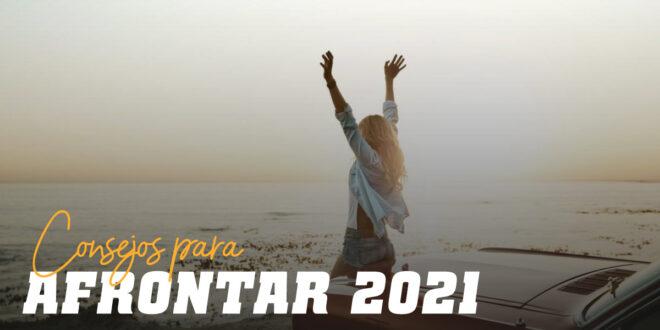 10 Consejos para Afrontar el 2021