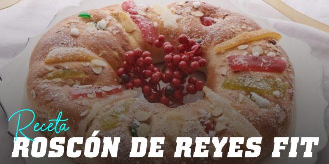 Roscón de Reyes Fit