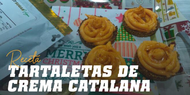Tartaletas de Crema Catalana, Un Postre Alto en Proteínas