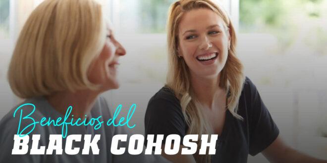 Black Cohosh: disminuye los síntomas de la menopausia