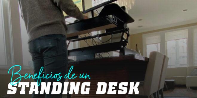 Standing Desk: Beneficios de los Escritorios para Trabajar de Pie