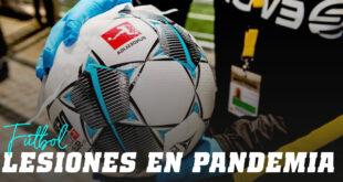 Lesiones en Fútbol post pandemia