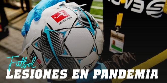 Las lesiones en el Fútbol durante la pandemia