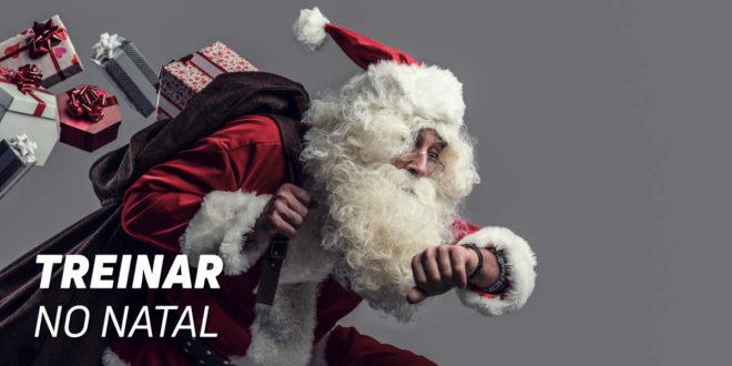 5 Conselhos e Rotinas para treinar no Natal