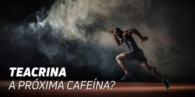 Teacrina, será a Próxima Cafeína?