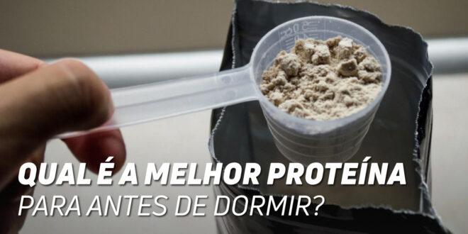 A Melhor Proteína para Tomar Antes de Dormir