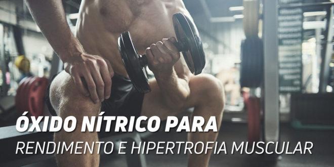 O Óxido Nítrico e o crescimento muscular
