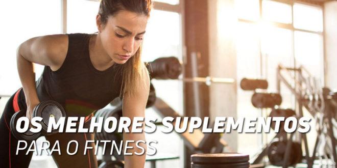 Os melhores suplementos para o Fitness
