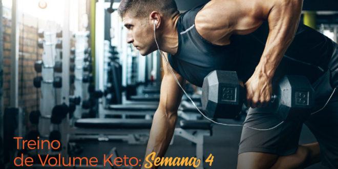 Treino de Volume Keto – Semana 4