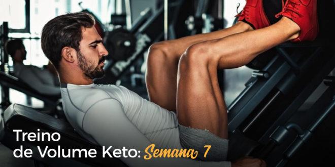 Treino de Volume Keto – Semana 7