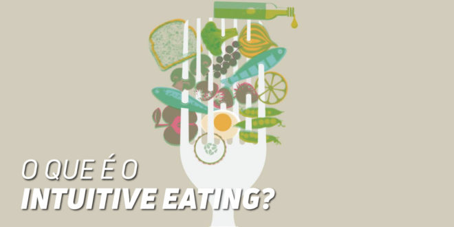 O que é Intuitive Eating?