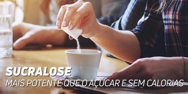Sucralose: Adoçante mais Potente que o Açúcar