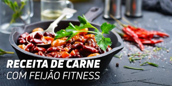 Receita Carne com Feijão Fitness