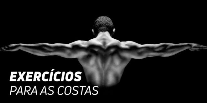 Exercícios para Costas: Para desenvolver umas costas harmoniosas
