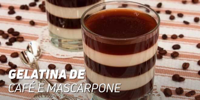 Gelatina de Café e Queijo Mascarpone