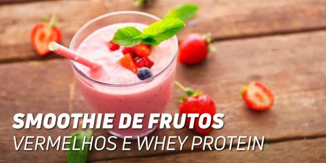 Smoothie de Frutas Vermelhos e Whey Protein