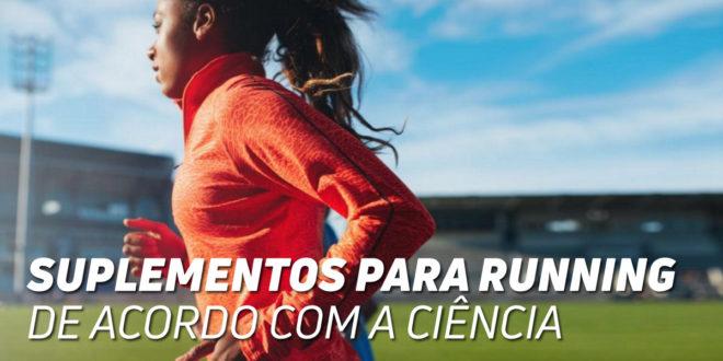 Suplementos para Running de acordo com a Ciência