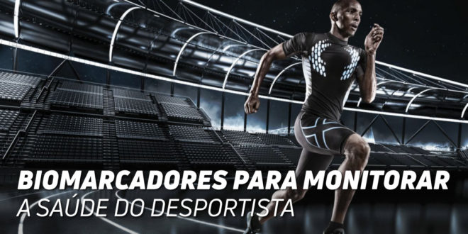 Biomarcadores para Monitorar a Saúde do Desportista