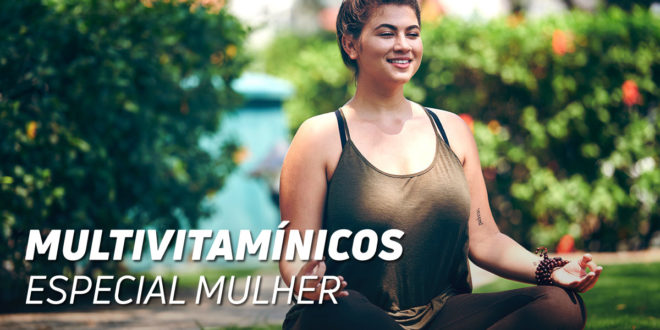 Multivitamínicos Especial Mulheres