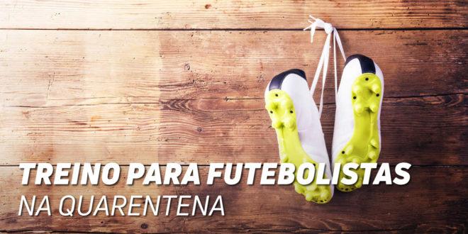 Plano de Treino em Casa para Futebol durante a Quarentena