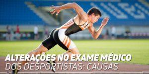 Alteracoes no exame medico dos desportistas