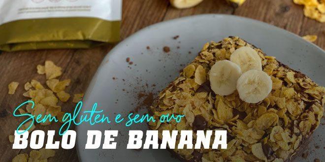 Bolo de Banana Sem Glúten e Sem Ovo