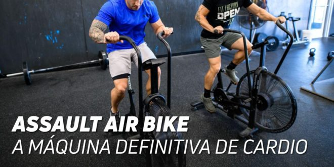 Assault Air Bike: A Máquina Definitiva de Cardio