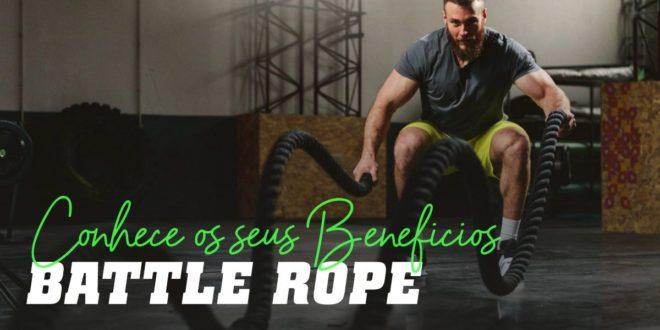 Battle Rope (Corda Naval ou Anaconda): Descobre os seus Benefícios