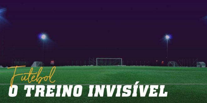 Treino Invisível no Futebol: Hábitos para Melhorar o Desempenho