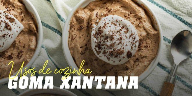Goma Xantana: O que é, Para que é Utilizada e Receitas