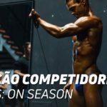 Nutrição competidores on season