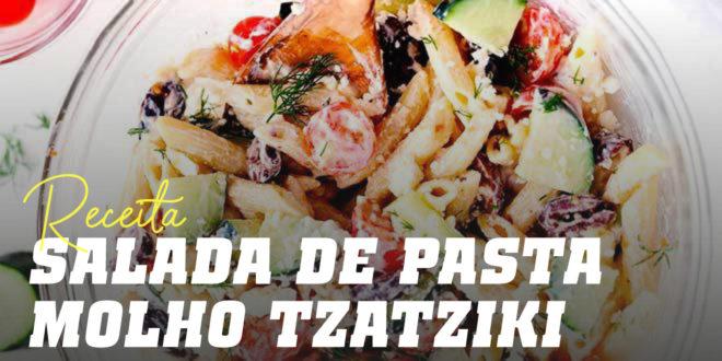 Salada de Pasta com Molho Tzatziki