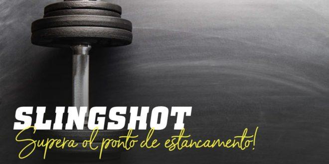 Slingshot: Supera o teu Ponto de Estagnação